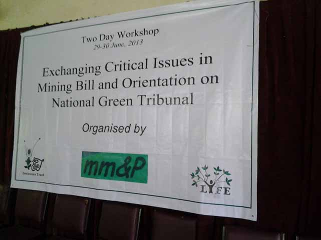 Exchanging Critical Issues in Mining Bill & Orientation on NGT, Nagpur, June 2013